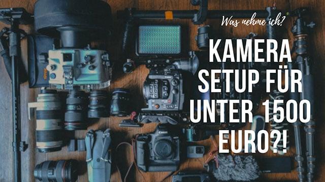 kamerasetup_unter_1500_Euro